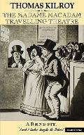 Madame Macadam Travelling Theatre A Play