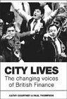 City Lives: Changing Voice of British Finance