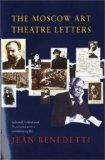 Moscow Art Theatre Letters (Diaries, Letters and Essays)