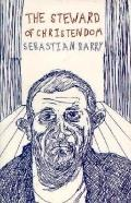 The Steward of Christendom - Sebastian Barry - Paperback