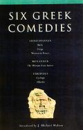 Six Greek Comedies Aristophanes, Menander, Euripides