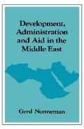 Development Administration and Aid in the Middle East