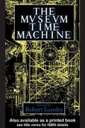 Museum Time Machine Putting Cultures on Display