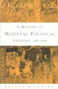 History of Medieval Political Thought 300-1450