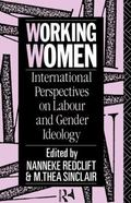 Working Women International Perspectives on Labour and Gender Ideology