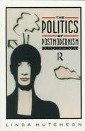 Politics of Postmodernism