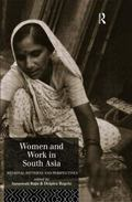Women and Work in South Asia: Regional Patterns and Perspectives