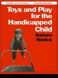 Toys and Play for the Handicapped Child