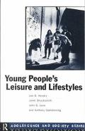 Young People's Leisure and Lifestyles
