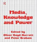 Media Knowledge and Power