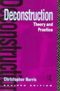 Deconstruction Theory and Practice
