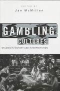 Gambling Cultures Studies in History and Interpretation