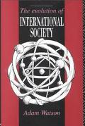 Evolution of International Society A Comparative Historical Analysis
