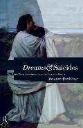 Dreams and Suicides The Greek Novel from Antiquity to the Byzantine Empire