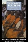 Theravada Buddhism Social History from Ancient Benares to Modern Colombo