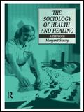 Sociology of Health and Healing A Textbook
