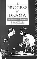 Process of Drama Negotiating Art and Meaning
