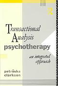 Transactional Analysis Psychotherapy An Integrated Approach
