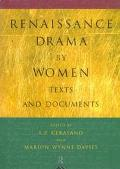 Renaissance Drama by Women Texts and Documents