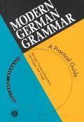 Modern German Grammar A Practical Guide