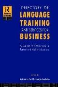 Directory of Language Training and Services for Business A Guide to Resources in Further and...