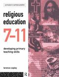 Religious Education 7-11 Developing Primary Teaching Skills