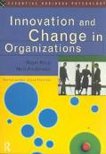 Innovation and Change in Organizations