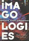 Imagologies Media Philosophy