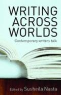Writing Across Worlds Literature and Migration