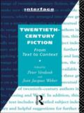 Twentieth-Century Fiction From Text to Context