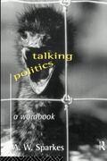 Talking Politics A Wordbook