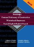Routledge German Dictionary of Construction=Worterbuch Bauwesen Deutsch-Englisch/Englisch-De...