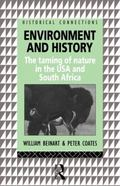 Environment and History The Taming of Nature in the USA and South Africa