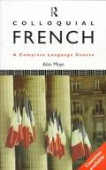 Colloquial French A Complete Language Course