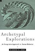 Archetypal Explorations Towards an Archetypal Sociology