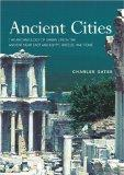 Ancient Cities : Introduction to Archaeology of the Near East and Egypt, Greece and Rome