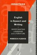 English in Speech and Writing Investigating Language and Literature