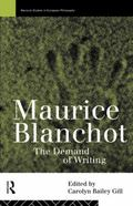 Maurice Blanchot The Demand of Writing