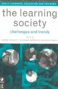 Learning Society Challenges and Trends