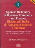 Spanish Dictionary of Business, Commerce and Finance/Diccionario Ingles De Negocios, Comerci...