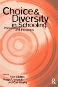 Choice and Diversity in Schooling Perspectives and Prospects