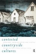 Contested Countryside Cultures Otherness, Marginalisation, and Rurality