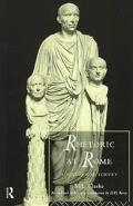 Rhetoric at Rome A Historical Survey