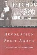 Revolution from Above The Demise of the Soviet System