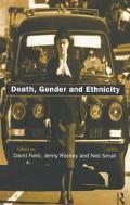 Death, Gender, and Ethnicity