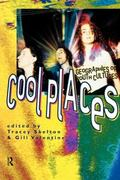 Cool Places Geographies of Youth Cultures
