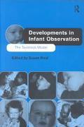 Developments in Infant Observation The Tavistock Model