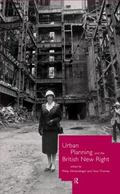Urban Planning and the British New Right - Philip Allmendinger - Hardcover