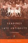 Readings in Late Antiquity A Sourcebook