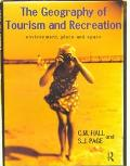 Geography of Tourism and Recreation Environment, Place, and Space